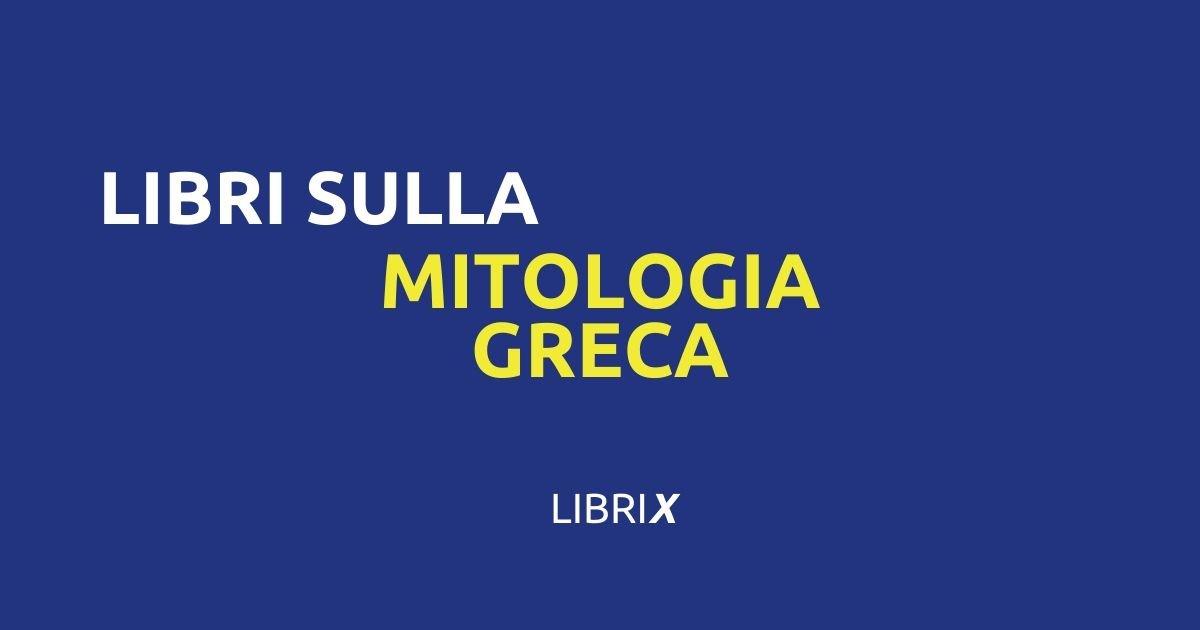 libri sulla mitologia greca